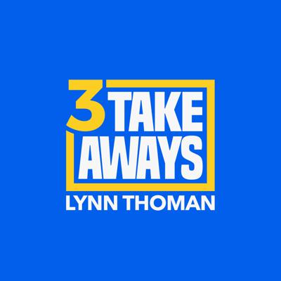 3 Takeaways features insights from the world's best thinkers, business leaders, writers, politicians, scientists and other newsmakers. Each episode ends with the 3 key takeaways the leading figure has learned over their career. Hosted by Lynn Thoman.