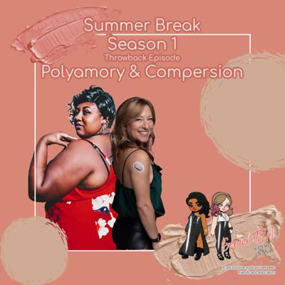 Cover art for SexualiTea - Throwback Episode - Summer Break - Polyamory and Compersion