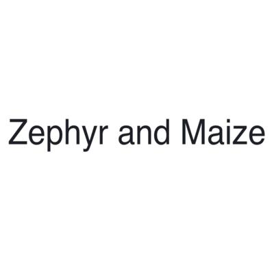 Zephyr and Maize