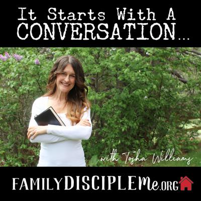 It Starts With a Conversation // Family Disciple Me