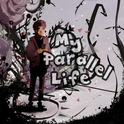 My Parallel Life