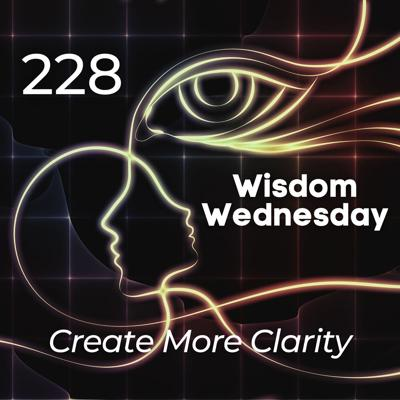 Cover art for #228 | WW - Create More Clarity