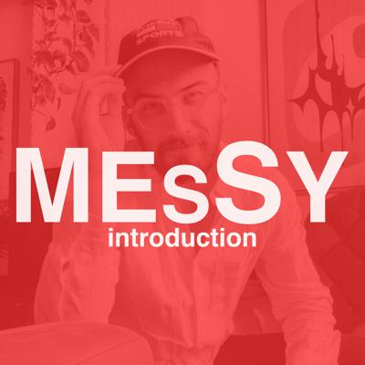 Cover art for Messy - Introduction
