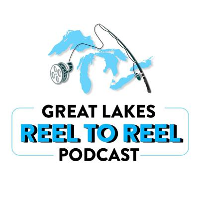 Great Lakes Reel To Reel Podcast