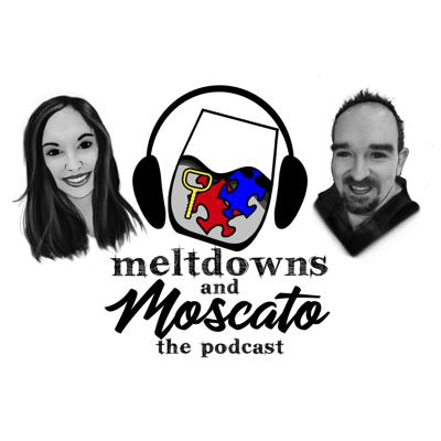 Meltdowns and Moscato