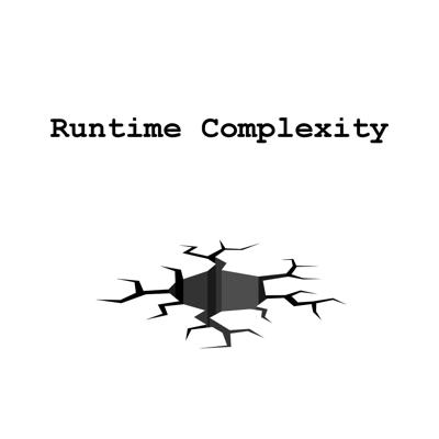 Runtime Complexity