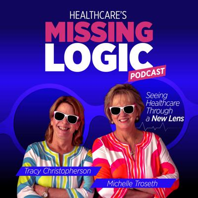 Healthcare's MissingLogic