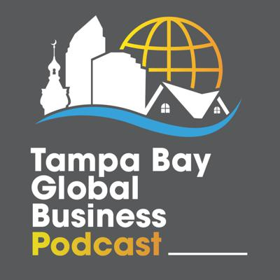 Tampa Bay Global Business Podcast