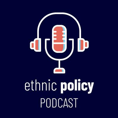Ethnic Policy