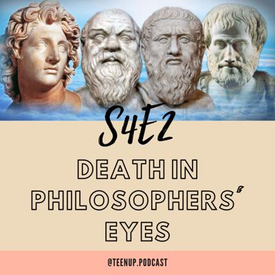 Cover art for S4E2 Death in Philosophers' Eyes