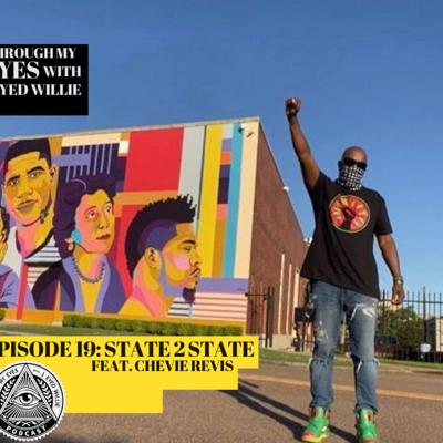 Cover art for Episode 19: State 2 State Feat. Chevie Revies