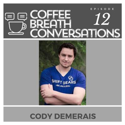 Cover art for Coffee Time with Cody Demerais