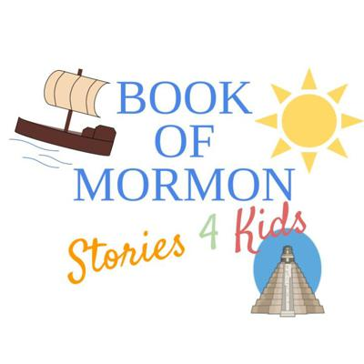 Book of Mormon Stories for Kids