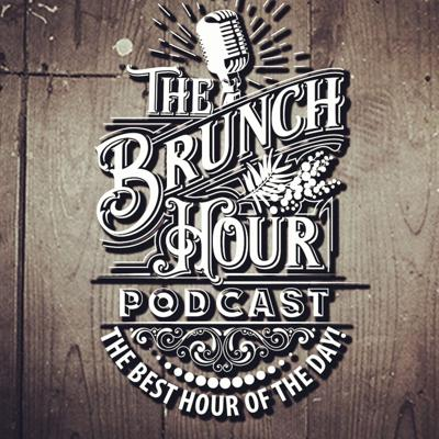 The Brunch Hour Podcast