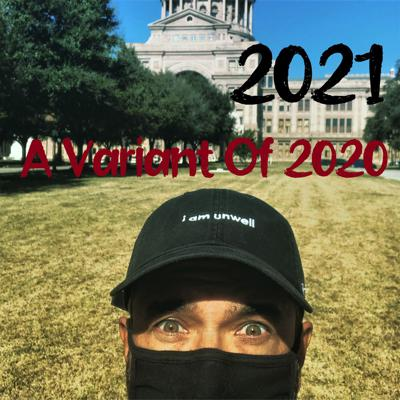 Cover art for 2021 A Variant Of 2020