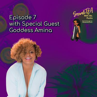 Cover art for SexualiTea with special guest Goddess Amina