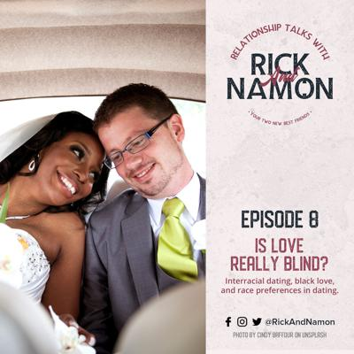 Relationship Talks with Rick and Namon