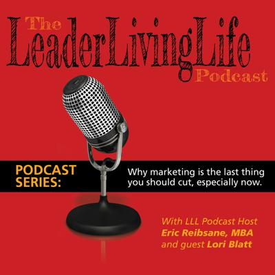 Cover art for The first in our series on Marketing, featuring Lori Blatt.  We start with why marketing is the last thing you should cut right now.