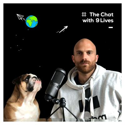 The Chat with 9 lives