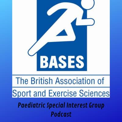 BASES Paediatric Exercise Science SIG