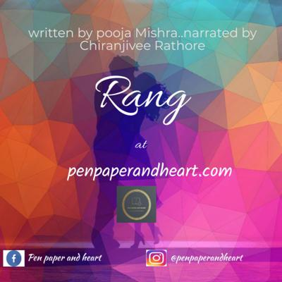Cover art for Rang~story by Pooja Mishra vocals by Chiranjivee Rathore
