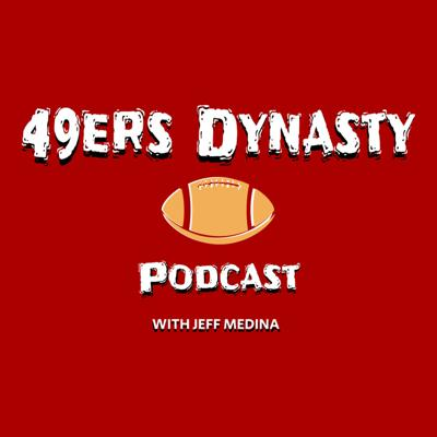 49ers Dynasty Podcast