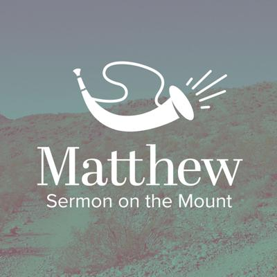 Cover art for Sermon on the Mount :: Treasuring and Trusting God