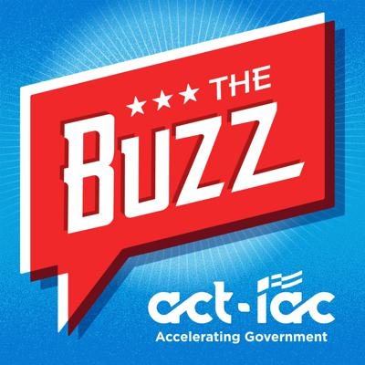 The Buzz with ACT-IAC