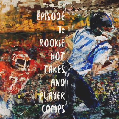 Cover art for Rookie hot takes and player comps