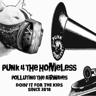 Punk 4 The Homeless Radio Show