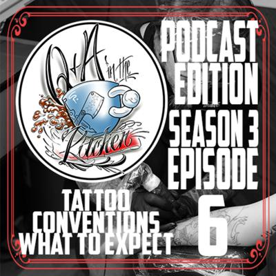 Cover art for Tattoo Conventions What to Expect - Q&A in the Kitchen Podcast S03 EP06