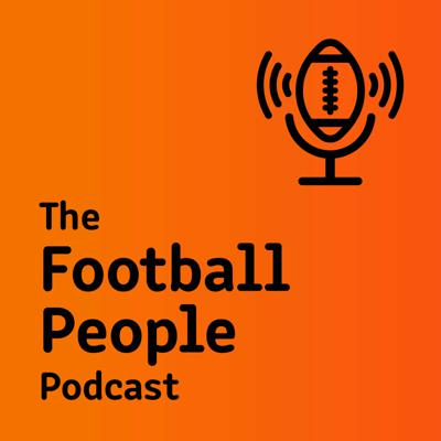 The Football People Podcast