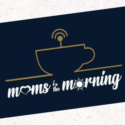 Moms in the Morning