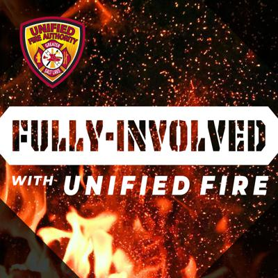 Fully Involved with Unified Fire
