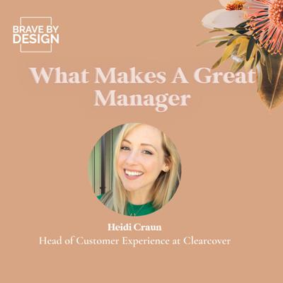 Cover art for What Makes a Great Manager with Heidi Craun