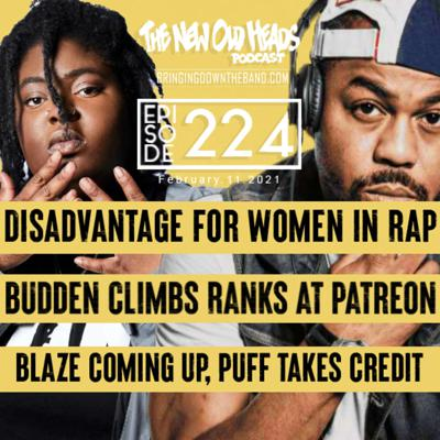 Cover art for NOH 224 | Chika Says Women Rap Better Than Men, Joe Budden Becomes Patreon Boss, Just Blaze Talks Producer vs Beat Maker
