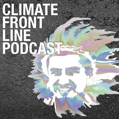 Climate Front Line Podcast