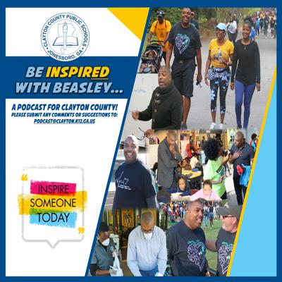 Be Inspired with Beasley: A Podcast for Clayton County!