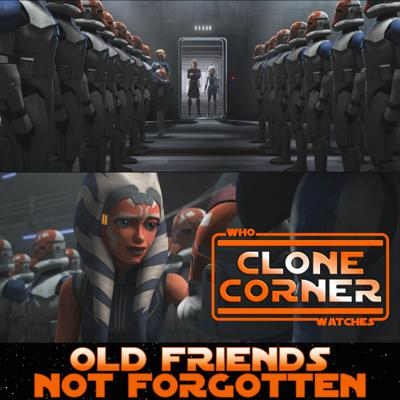 Cover art for Clone Corner - Star Wars: The Clone Wars S7E9: Old Friends Not Forgotten