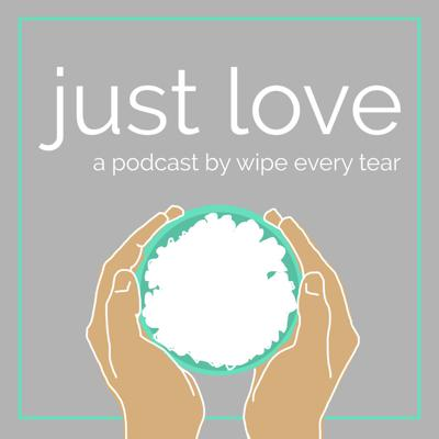 Just Love Podcast