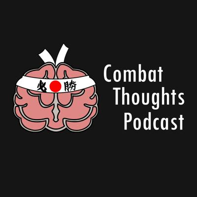 Combat Thoughts Podcast