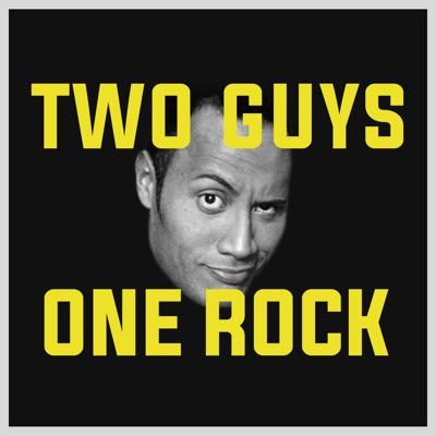 Two Guys One Rock