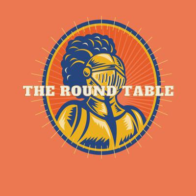 Cover art for The Round Table Podcast - EP #3: You Can't Beat the Classics