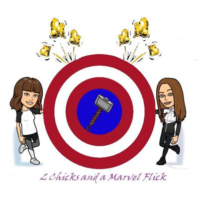 Two Chicks and a Marvel Flick