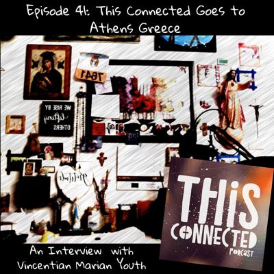 Cover art for EP: 41 This Connected Goes to Athens Greece