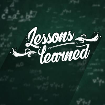 Cover art for Lessons Learned // Week 7: The Book