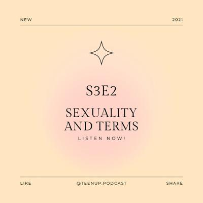 Cover art for S3E2 Sexuality and Terms