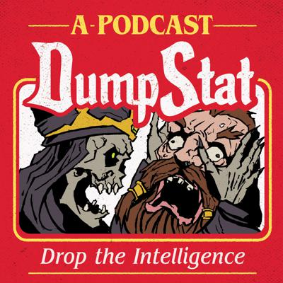 DumpStat - A Dungeons & Dragons Podcast