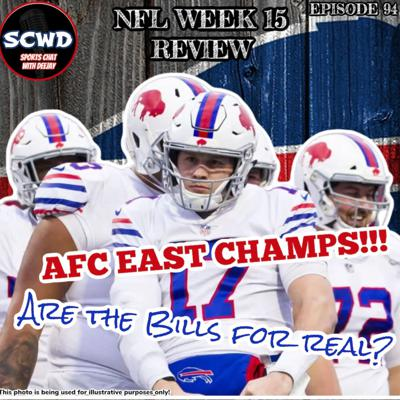 Cover art for NFL Week 15 Review: Bills are AFC East Champs!!!