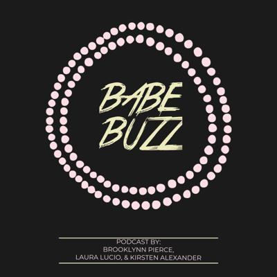 BABE BUZZ Podcast